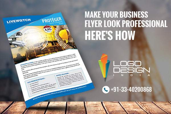 Make Your Business Flyer Look Professional Here\u0027s How
