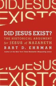 Ehrman Did Jesus exist