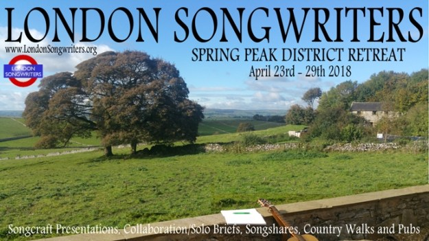 London Songwriters 2018 Spring Peak District Songwriting Retreat