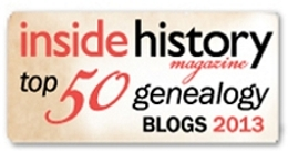 uly 2013 – I was listed in the Top 50 Genealogy Blogs in Inside History Magazine Issue 17 (Jul-Aug 2013)