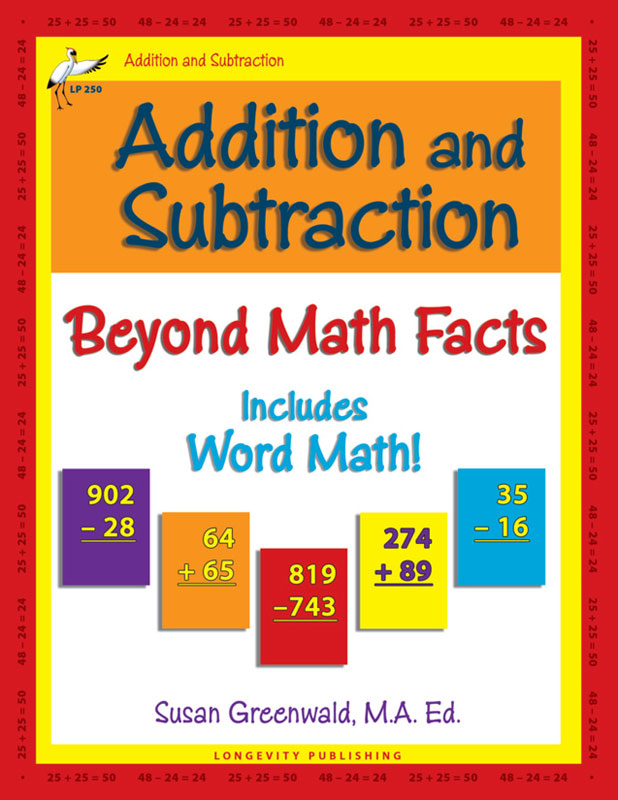 Addition and Subtraction Beyond Math Facts - Longevity Publishing - subtraction table