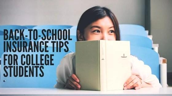 Back-To-School Insurance Tips For College Students DarrasLaw