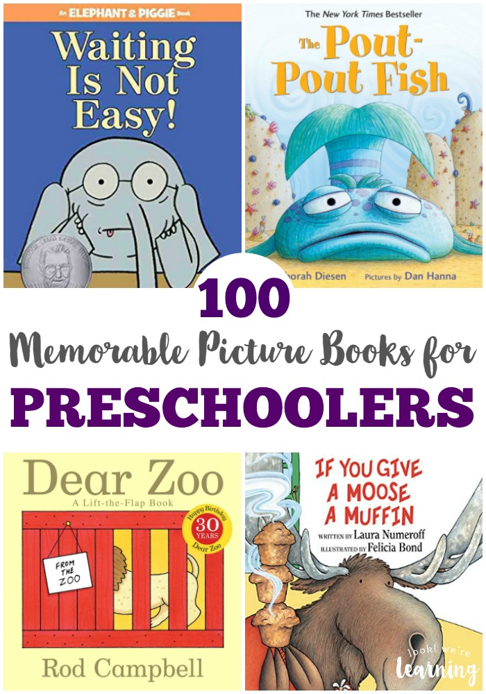 100 of the Very Best Picture Books for Preschoolers