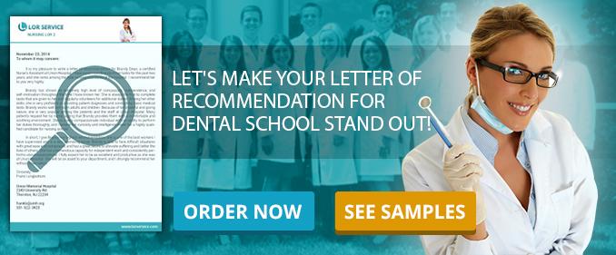 Dental School Letter of Recommendation Sample #1LoR Guide