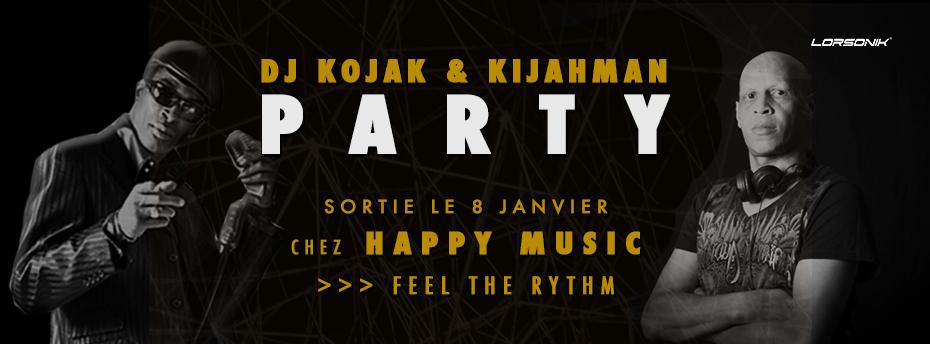 Dj Kojak and Kikahman - Party - Out Now