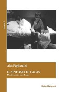 A. Pagliardini, Il Sintomo di Lacan, Gaalad 2016