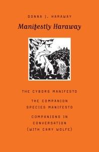 D. J. Haraway - Manifestly Haraway