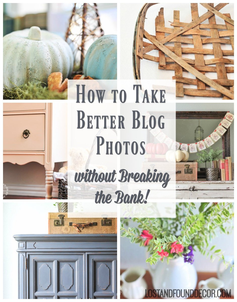 How To Take Better Blog Photos Without Breaking the Bank
