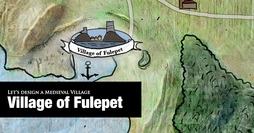 Let's Design a Medieval Village: The Fishing Village of Fulepet