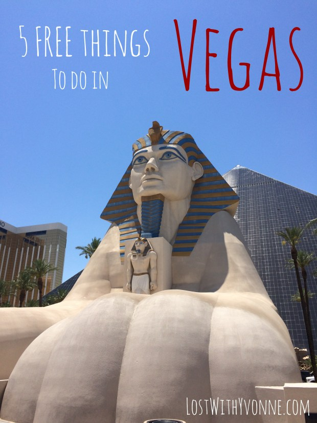 Top Five Free Things to do in VEGAS
