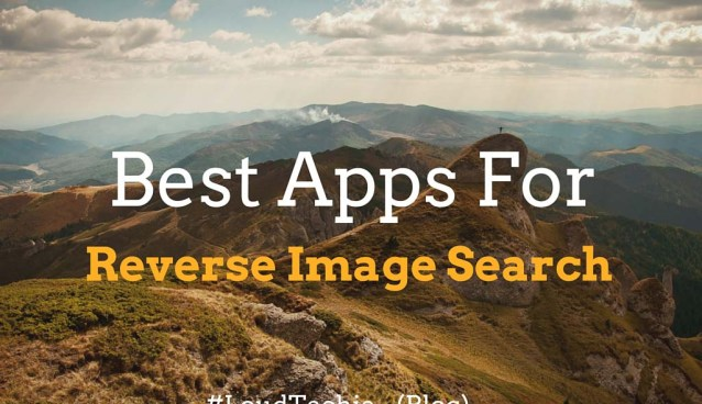 Best Apps For Reverse Image Search In Smartphones