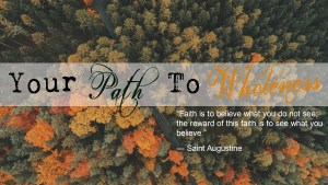 path to wholeness inspiration