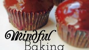 Mindfully Bake Cupcakes