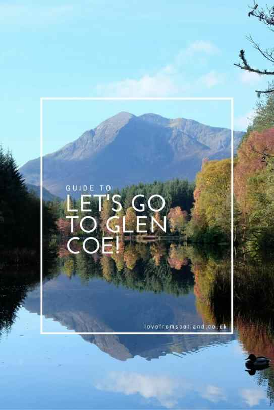 Let's go to the Spectacular Glen Coe, Scotland