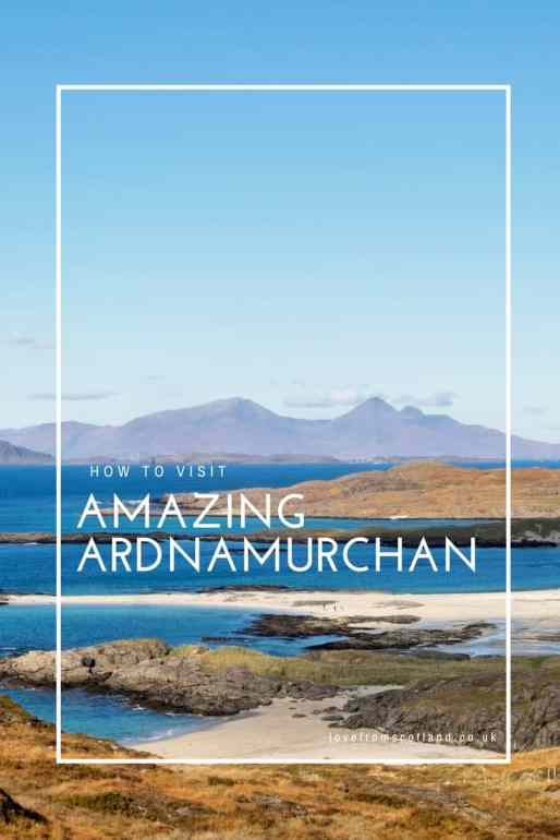 Guide to visiting Ardnamurchan and Sanna Bay