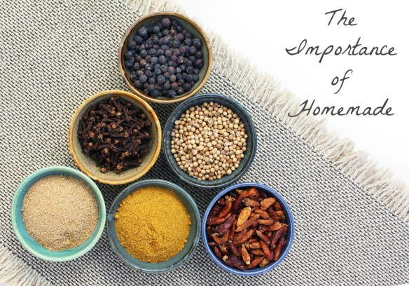 The Importance Of Homemade