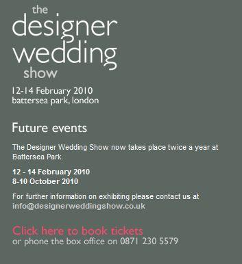 Designer Wedding Show, London, February 2010 ~ Full Report