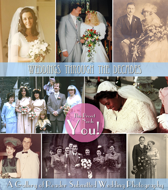 Reader Project ~ The Vintage Wedding Gallery, A Catalogue of Wedding Photography Through The Years…