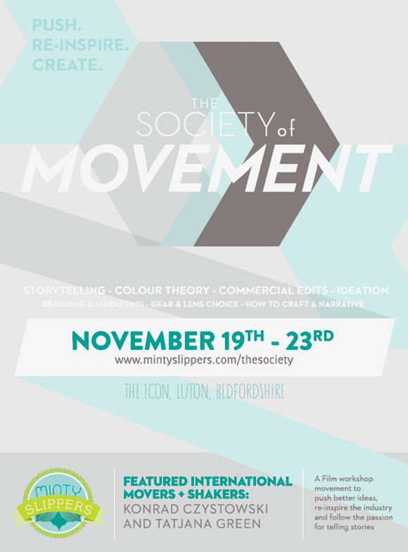 For The Attention Of All Film Makers ~ The Society of Movement