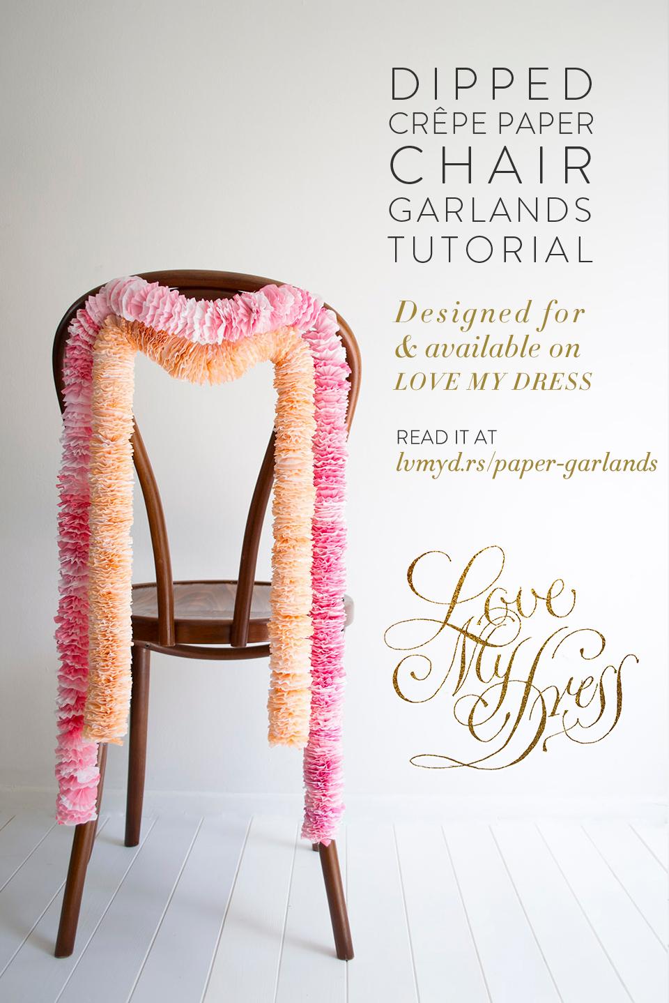 DIY Tutorial: Dipped Crepe Paper Chair Garlands