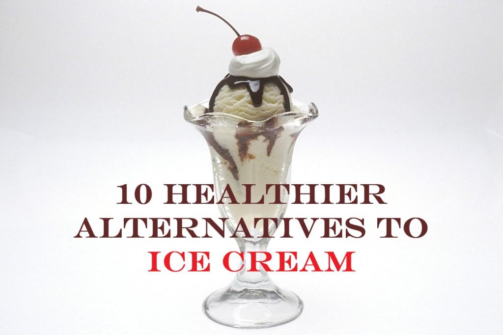Healthier Ice Cream