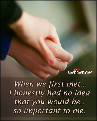 Cute Friendship Quotes Hd Wallpapers When We First Met I Honestly Had No Idea Lovesove Com