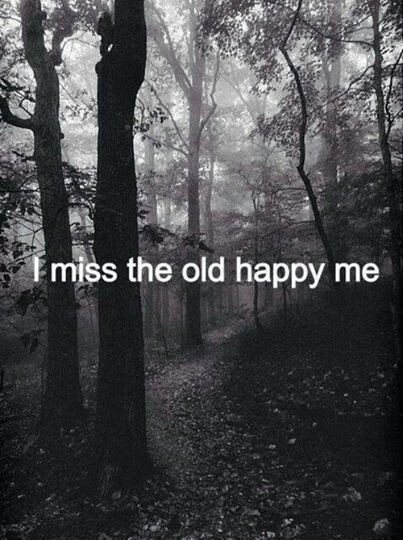 Depression Quotes Iphone Wallpaper I Miss The Old Happy Me Pictures Photos And Images For