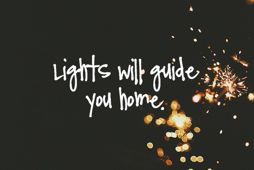 Inspiring Quotes Iphone Wallpaper Lights Will Guide You Home Pictures Photos And Images