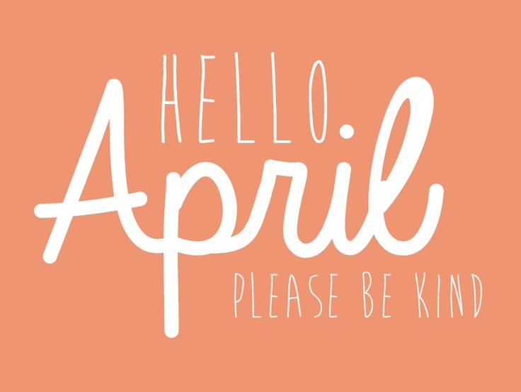 Cute St Patricks Day Wallpaper Hello April Please Be Kind Pictures Photos And Images