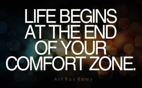 Comfort Zone Motivational Quotes Wallpaper Life Begins At The End Of Your Comfort Zone Pictures