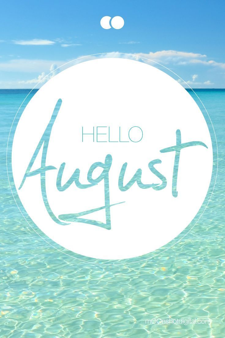 Iphone Sayings Wallpaper Hello August Pictures Photos And Images For Facebook