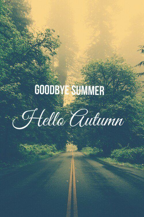 Facebook Wallpaper Fall Colors Goodbye Summer Hello Autumn Tumblr Quote Pictures Photos