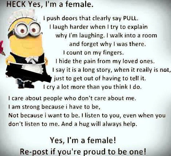 Girlish Wallpapers With Quotes Heck Yes I Am Female Minion Quote Pictures Photos And