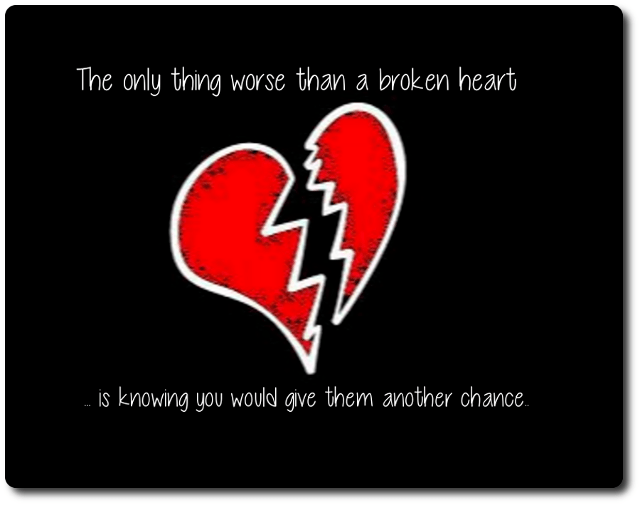 Sad Heartbroken Quotes Wallpaper The Only Things Worse Than A Broken Heart Pictures Photos
