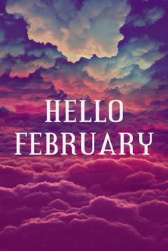 Free Quote Screensavers Wallpapers Hello February Pictures Photos And Images For Facebook