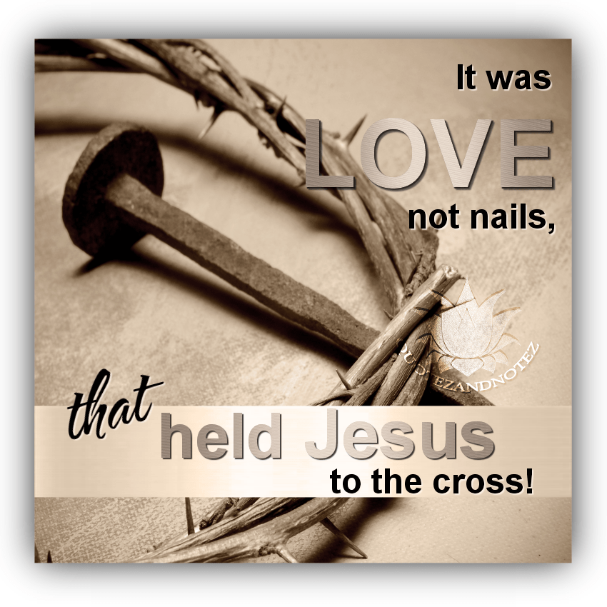 Cute Godly Wallpapers It Was Love That Held Jesus To The Cross Pictures Photos