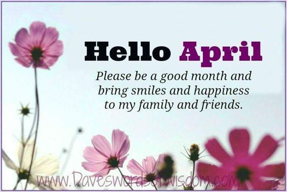 Happy Fathers Day Quotes Wallpaper Hello April Be A Good Month Pictures Photos And Images