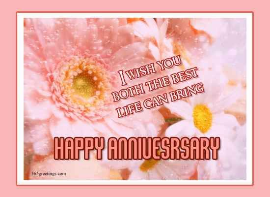 I Wish You Both The Best Life Can Bring Happy Anniversary Pictures