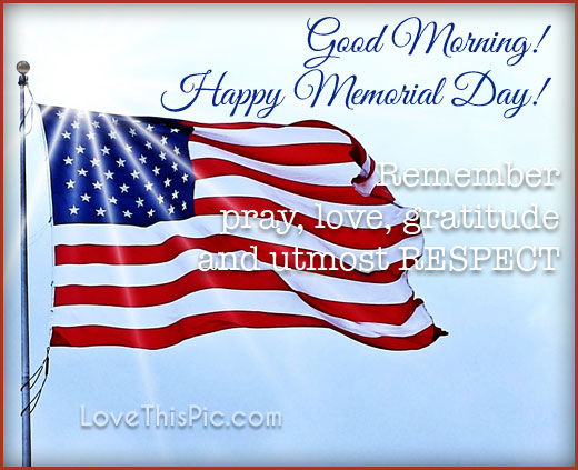 Famous Patriotic Quotes Wallpapers Good Morning Happy Memorial Day Pictures Photos And