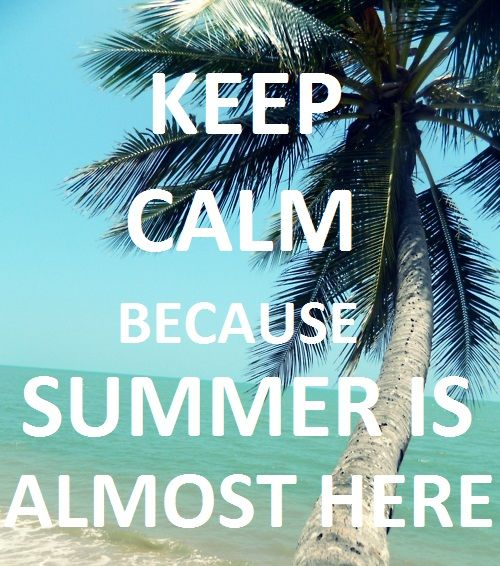 Wedding Girl Wallpaper Keep Calm Because Summer Is Almost Here Pictures Photos