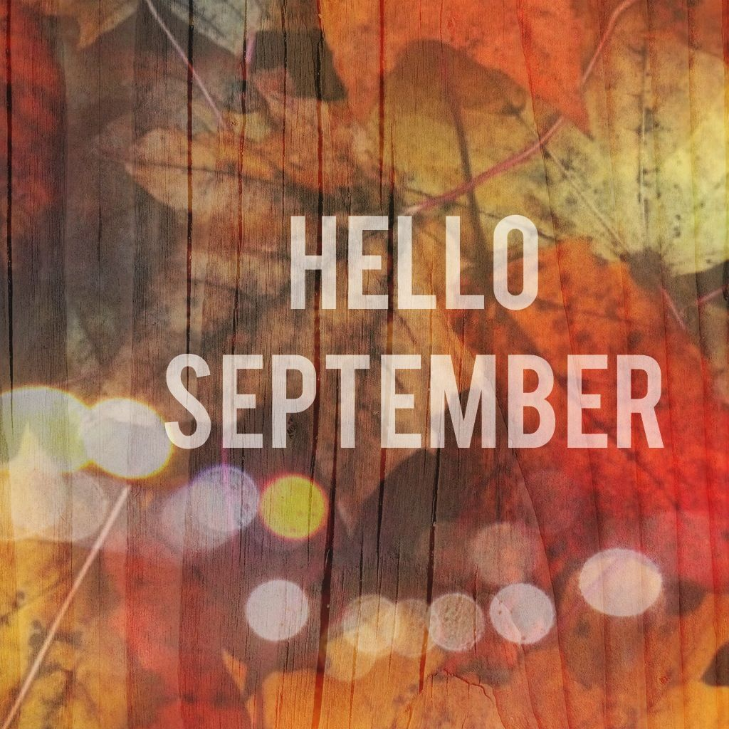Fall Blessings Wallpaper Hello September Pictures Photos And Images For Facebook