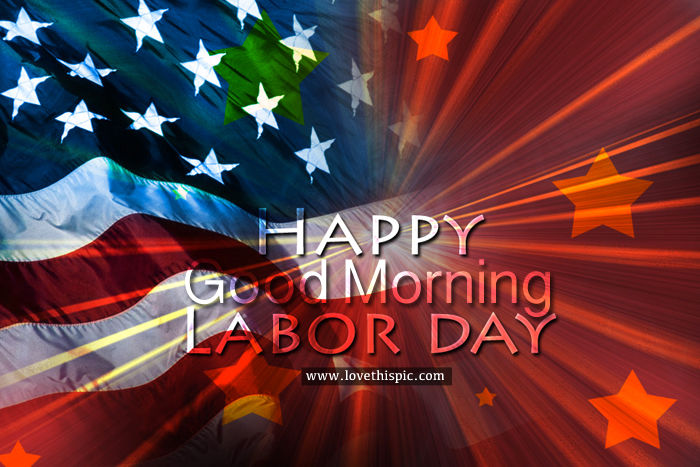 Veterans Day Hd Wallpaper Quotes Happy Labor Day Good Morning Pictures Photos And Images