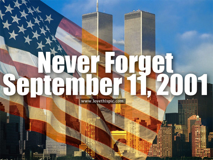 Cute St Patricks Wallpaper Never Forget September 11 2001 Pictures Photos And