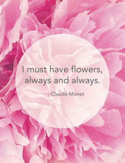 Peony Love Quote Wallpaper I Must Have Flowers Always And Always Claude Monet