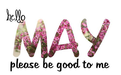 Good Morning Sunday Wallpaper With Quotes Hello May Please Be Good To Me Pictures Photos And