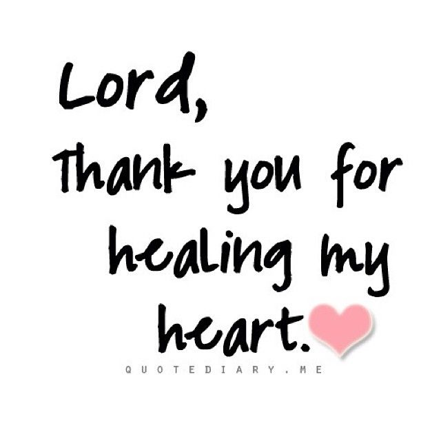 Lord Thank You For Healing My Heart Pictures, Photos, and Images for