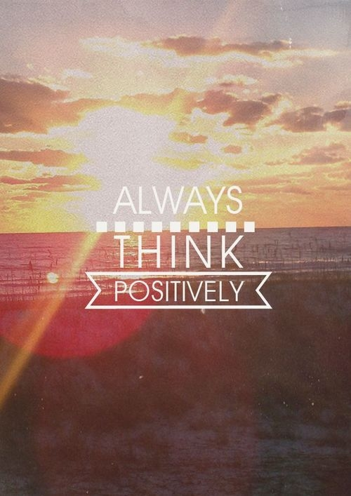 Motivational Quotes Wallpapers Iphone 6 Always Think Positively Pictures Photos And Images For