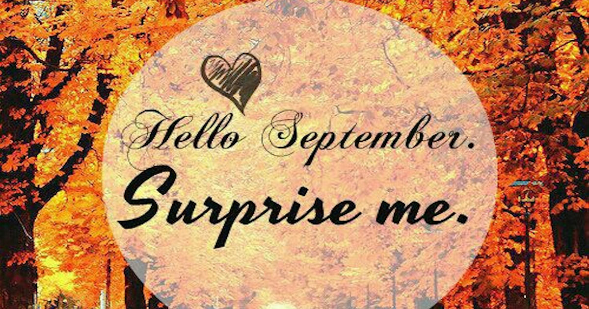 Fall Wedding Wallpaper Hello September Surprise Me Pictures Photos And Images