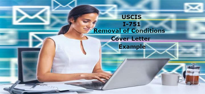 Uscis I 751 Removal Of Conditions Cover Letter Example Lovevisalife
