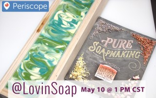 Periscope_PureSoapmaking